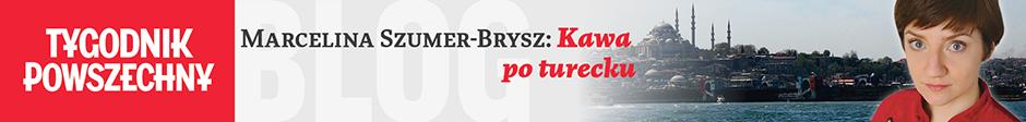 Marcelina Szumer-Brysz | Kawa po turecku
